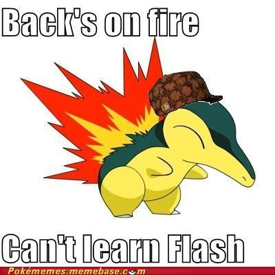 Scumbag Cyndaquil Won't Light the Dark