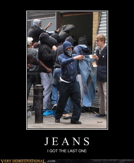 hilarious,jeans,looters,riot,wtf