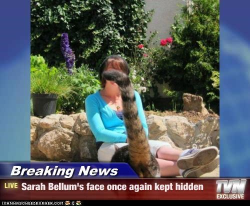 Breaking News - Sarah Bellum's face once again kept hidden