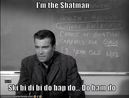 Sing That Song, Shatman!