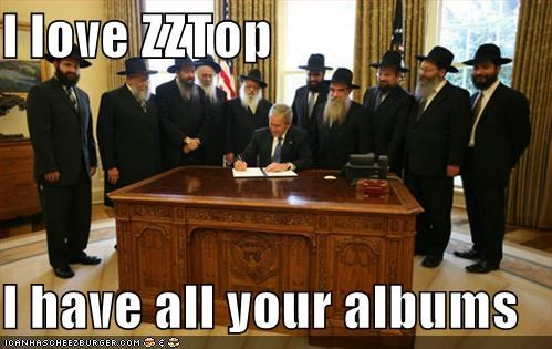 I love ZZTop  I have all your albums