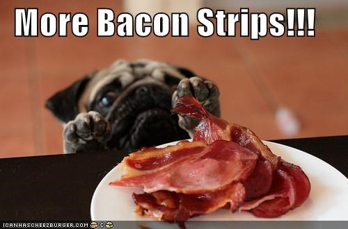 More Bacon Strips!!!