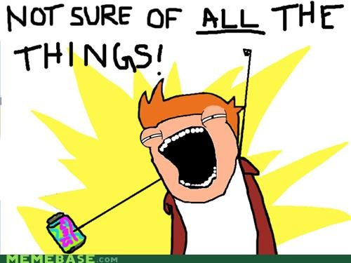 Not Sure if ALL the Things or Just the SIMILAR Things...