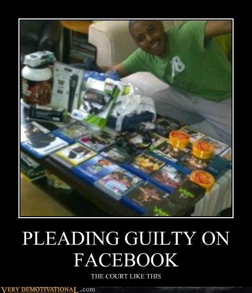 PLEADING GUILTY ON FACEBOOK