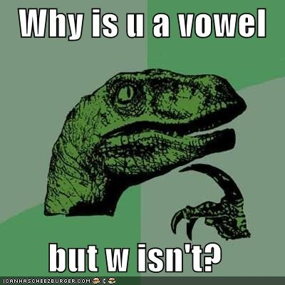 Why is u a vowel  but w isn't?