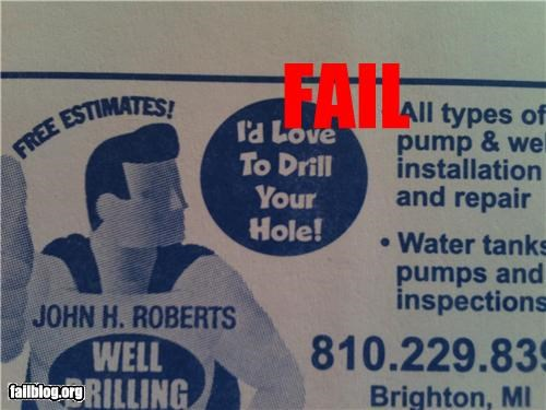 Well Drilling Slogan FAIL