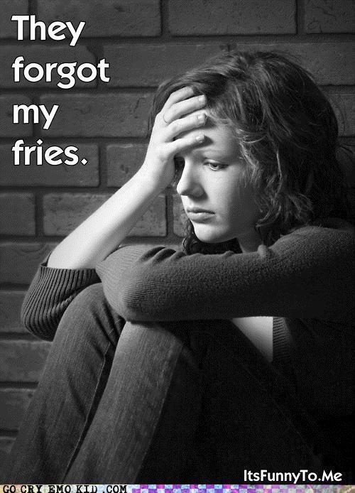 forgot,fries,funny,sadness