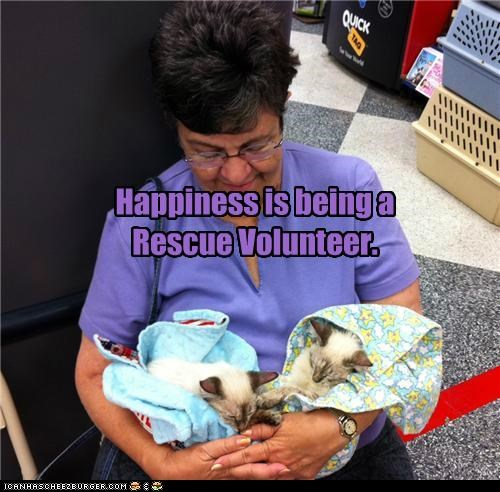 Happiness is being a Rescue Volunteer.