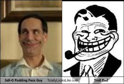 Jell-O Pudding Face Guy Totally Looks Like Troll Dad