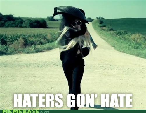 haters,lady gaga,Memes,Music,walking