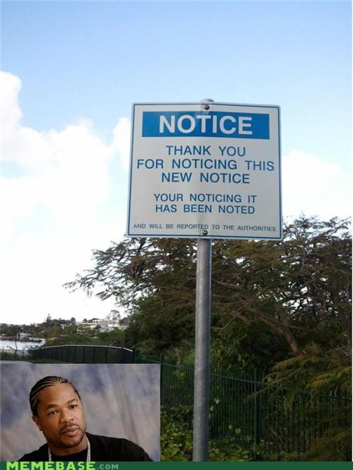 notice,noticing,sign,thank you,yo dawg