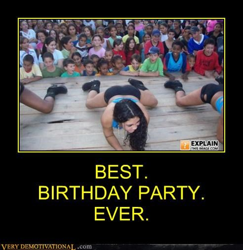 BEST. BIRTHDAY PARTY. EVER.