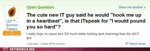 coworkers,it,We Are Dating,work,yahoo answers