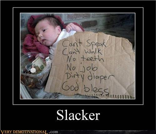 Babies,babies are useless,cardboard sign,homeless,just-kidding-relax