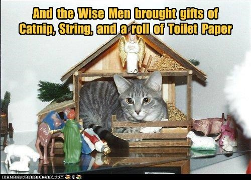 And  the  Wise  Men  brought  gifts  of Catnip,  String,  and  a  roll  of  Toilet  Paper
