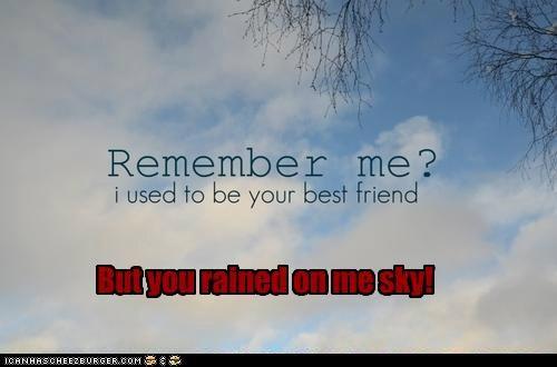 clouds,friend,hipsterlulz,rain,remember,sky