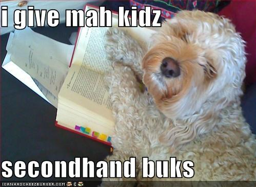 i give mah kidz  secondhand buks