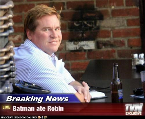 Breaking News - Batman ate Robin