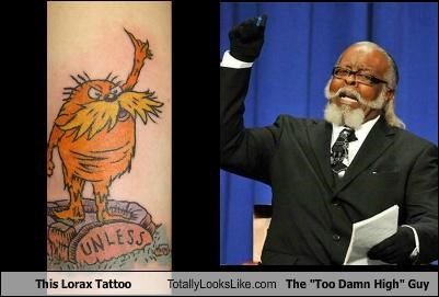 "This Lorax Tattoo Totally Looks Like The ""Too Damn High"" Guy, Jimmy McMillan"