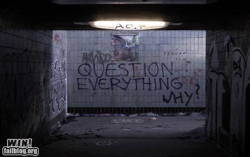 graffiti,hacked irl,question,response,sassback,skepticism