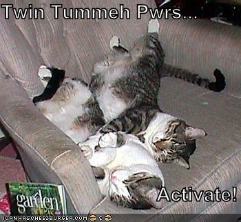 Twin Tummeh Pwrs...                               Activate!