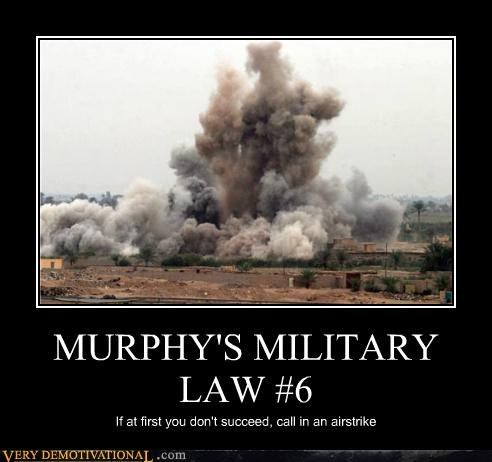 MURPHY'S MILITARY LAW #6
