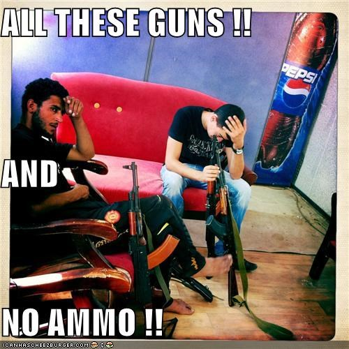 ALL THESE GUNS !! AND NO AMMO !!