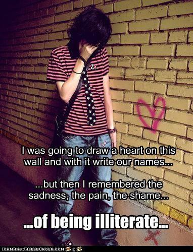 heart,illiterate,names,unfortunate,weird kid