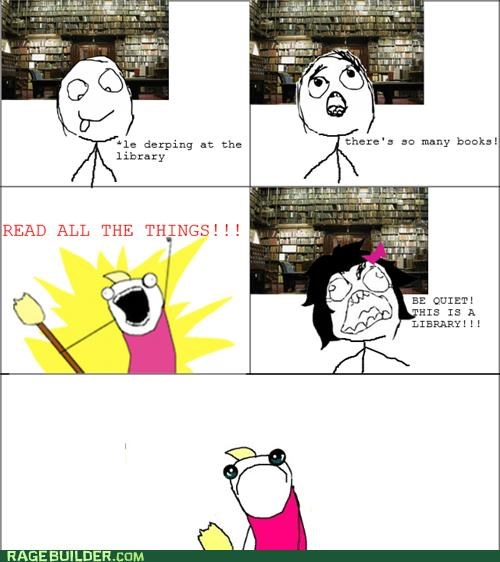 all the guy,all the things,best of week,library,Rage Comics,Sad