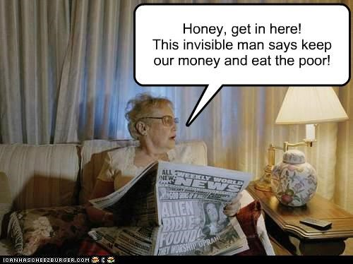 ear the poor,elderly woman,invisible man,newspaper,old woman,weekly world news