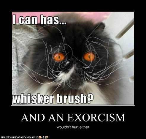 AND AN EXORCISM