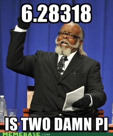 Jimmy McMillan: Just One Tau!