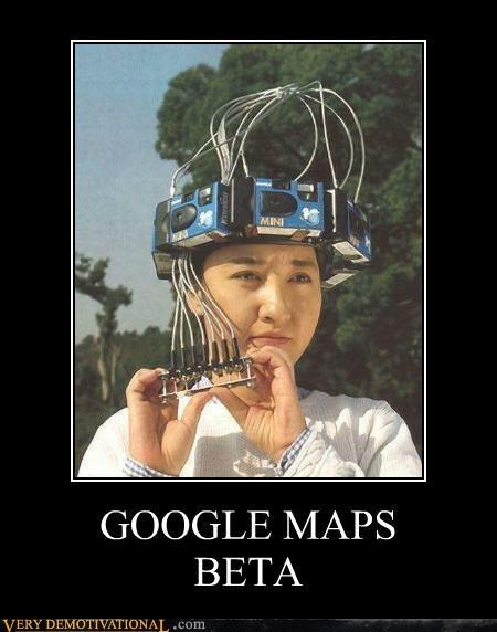beta,camera,google maps,hilarious