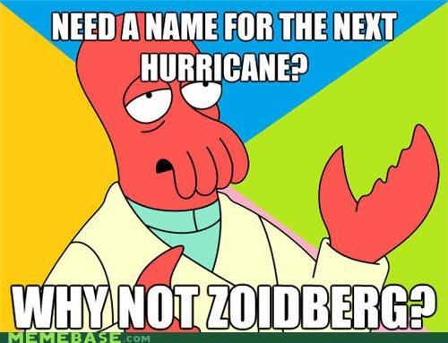 fry,hurricane,irene,news,relevant,Zoidberg