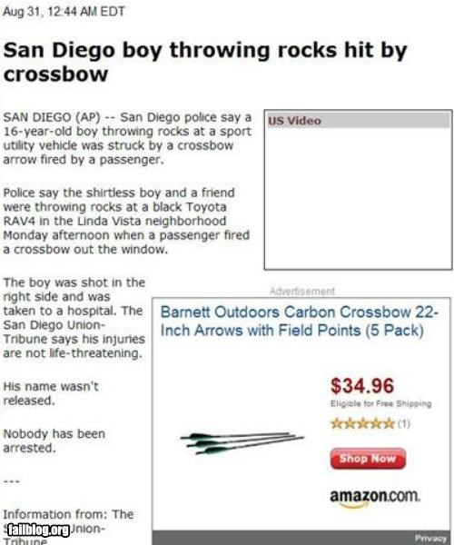 ad placement,crossbows,failboat,juxtaposition,Probably bad News