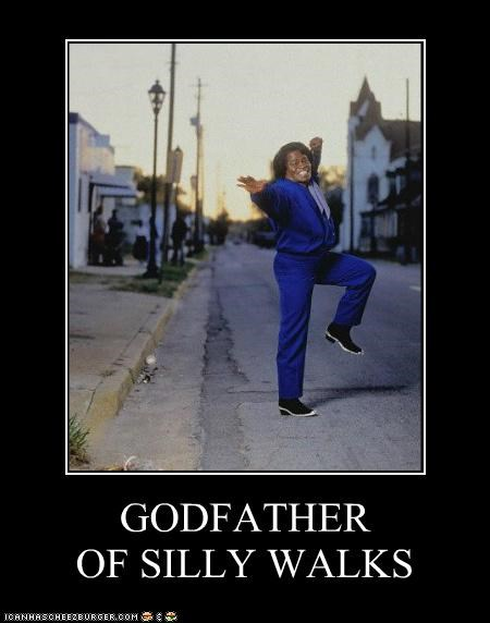 GODFATHER OF SILLY WALKS