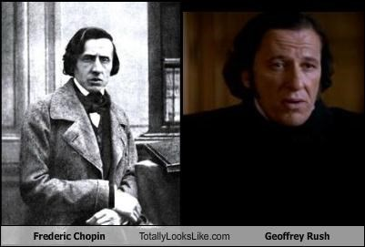 Frederic Chopin Totally Looks Like Geoffrey Rush