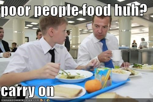 poor people food huh?  carry on