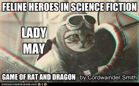 Feline Heroes In Science Fiction: Lady May