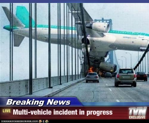 Breaking News - Multi-vehicle incident in progress