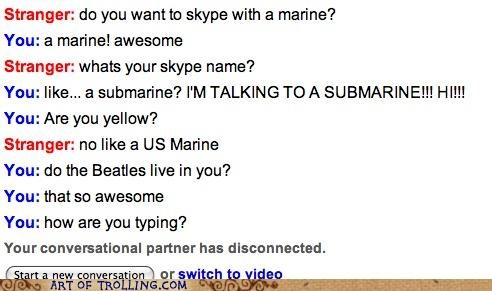 beatles,marine,Omegle,skype,submarine