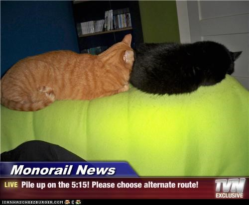 Monorail News - Pile up on the 5:15! Please choose alternate route!