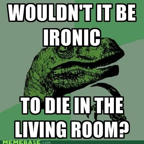 Philosoraptor: Or Alone in the Family Room?
