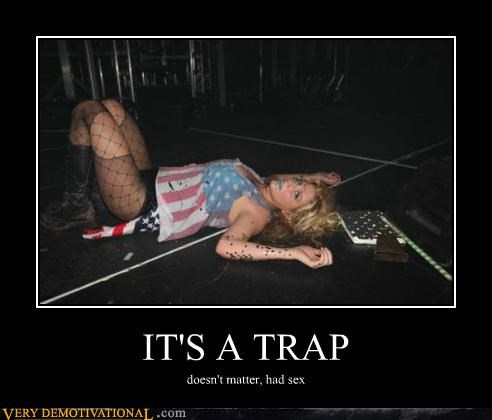 Worst Kind of Trap