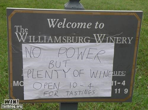 alcohol,power outage,sign,wine,wine tasting,winery