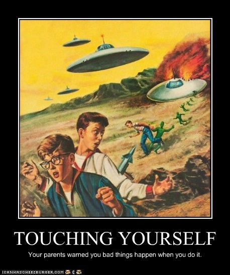 TOUCHING YOURSELF