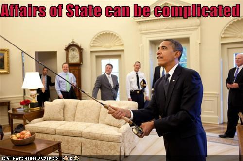affairs of state,barack obama,complicated,fishing,Oval Office,politicians,president,Pundit Kitchen,wtf