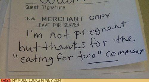 comment,note,pregnant,reciept,restaurant