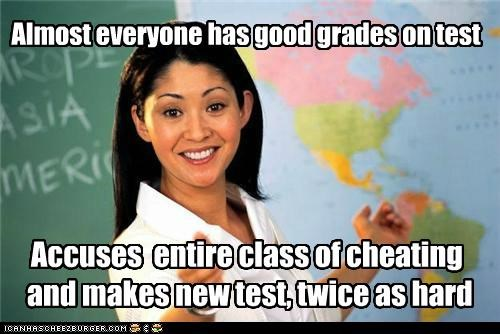 Terrible Teacher: Then Complain About the Low Grades