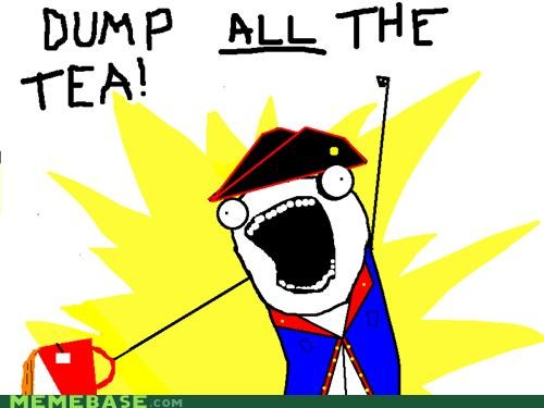 all the things,British,protests,tea,tea party
